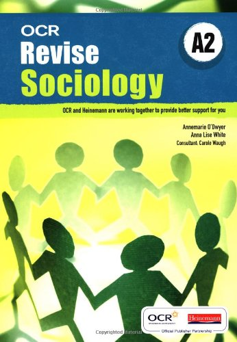 Revise A2 Sociology OCR By Anna White
