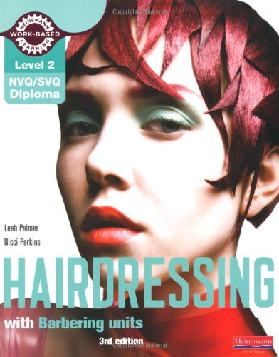 Level 2 (NVQ/SVQ) Diploma in Hairdressing Candidate Handbook (Including Barbering Units) by Leah Palmer
