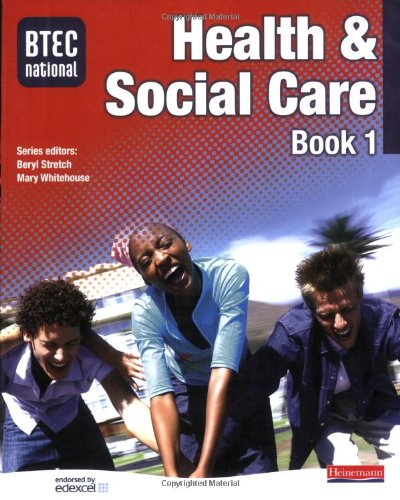 BTEC National Health and Social Care Book 1 By Edited by Beryl Stretch