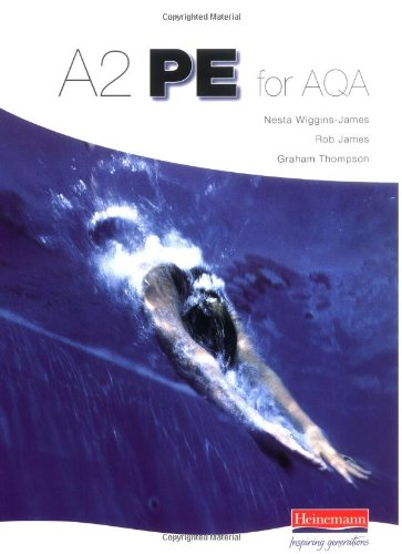 A2 PE for AQA Student Book By Edited by Rob James
