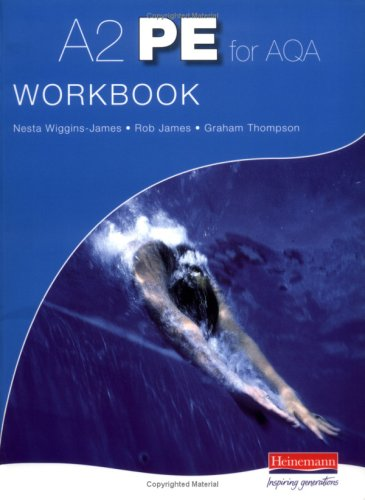 A2 PE for AQA Workbook By Edited by Rob James