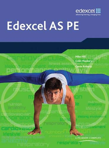 Edexcel AS PE Student Book By Edited by Mike Hill