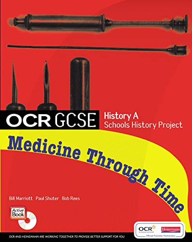 GCSE OCR A SHP: MEDICINE THROUGH TIME STUDENT BOOK By Paul Shuter