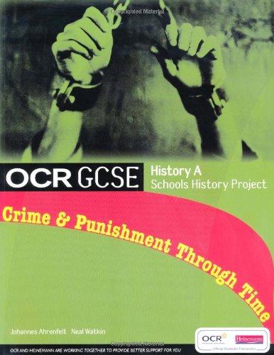 GCSE OCR A SHP: Crime and Punishment Student Book By Johannes Ahrenfelt