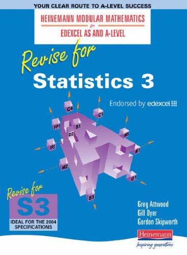 Heinemann Modular Maths for Edexcel Revise for Statistics 3 By Gillian Dyer
