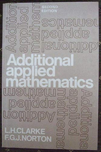 Additional Applied Maths By L.Harwood Clarke