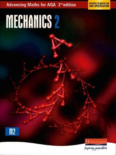 Advancing Maths for AQA: Mechanics 2 By Aidan Burrows