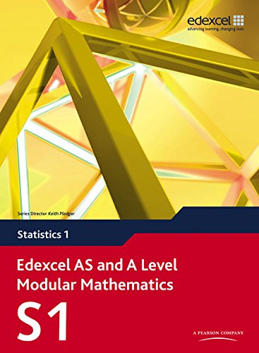 Edexcel AS and A Level Modular Mathematics - Statistics 1 Edited by Greg Attwood