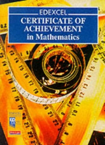 EDEXCEL Certificate of Achievement in Maths Students Book (Pre 2006 Edexcel GCSE Mathematics) By Sue Bright