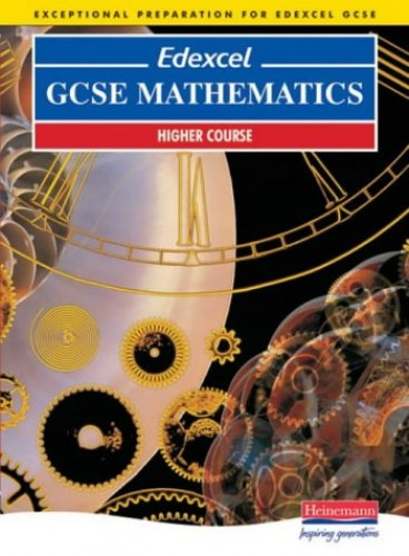 Edexcel GCSE Maths Higher Student Book By Combined Author Team