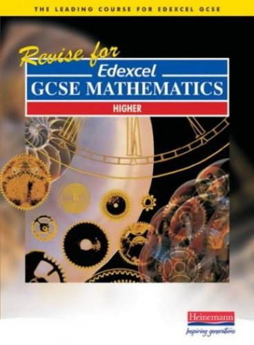 Revise for Edexcel GCSE Maths Higher By et al