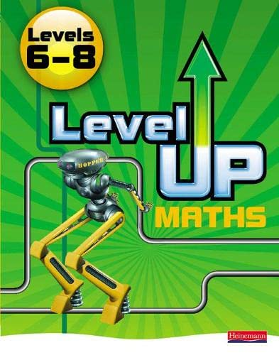 Level Up Maths: Pupil Book (Level 6-8) By 0