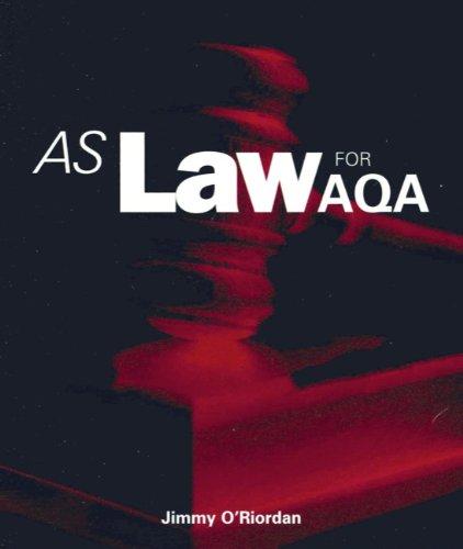 AS Law for AQA By Jimmy O'Riordan
