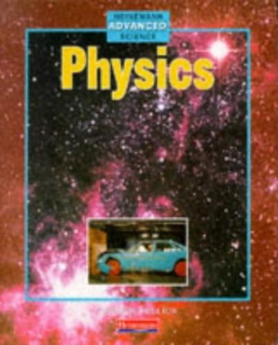 Heinemann Advanced Science: Physics by Patrick Fullick