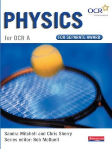 GCSE Science for OCR A Physics Separate Award Book By Edited by Bob McDuell