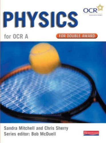 GCSE Science for OCR A Physics Double Award Book By Edited by Bob McDuell