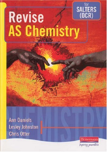 Revise AS Chemistry for Salters (OCR) By Lesley Johnston