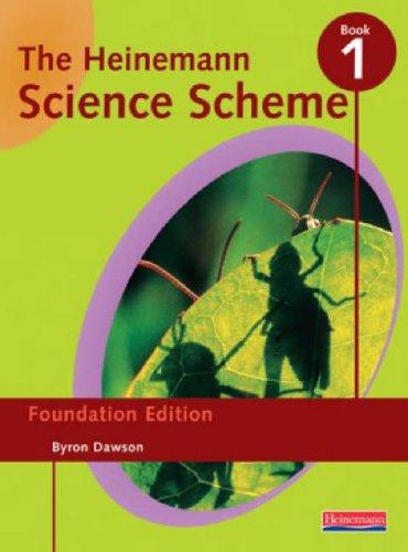 Hein Science Scheme: Foundation Edition Book 1 By Byron Dawson