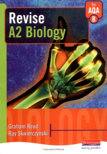 Revise A2 Biology for AQA B By Graham Read