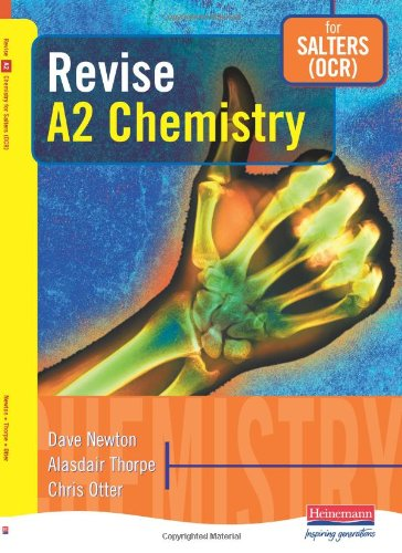 Revise A2 Chemistry for Salters (OCR) By Edited by Dave Newton