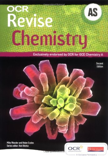 Revise AS Chemistry for OCR A New Edition By Edited by Mike Wooster
