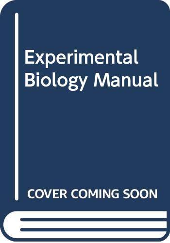 Experimental Biology Manual By John Creedy