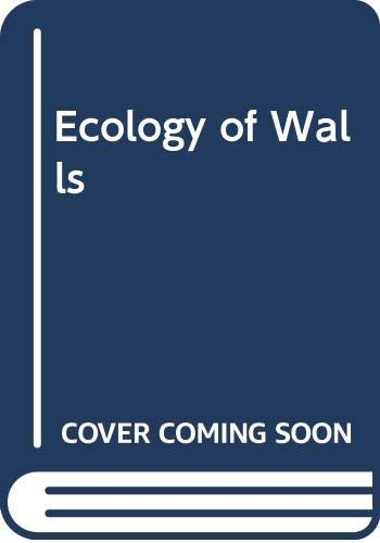 Ecology of Walls by Arnold Darlington