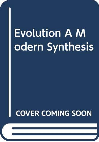 Evolution A Modern Synthesis Edited by W.H. Dowdeswell
