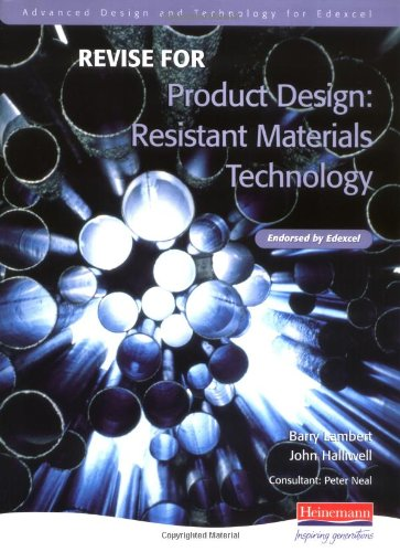 Revise for Advanced Resistant Materials for Edexcel Product Design By Barry Lambert