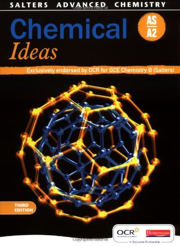 Salters Advanced Chemistry: Chemical Ideas, 3rd edition Edited by Adelene Cogill