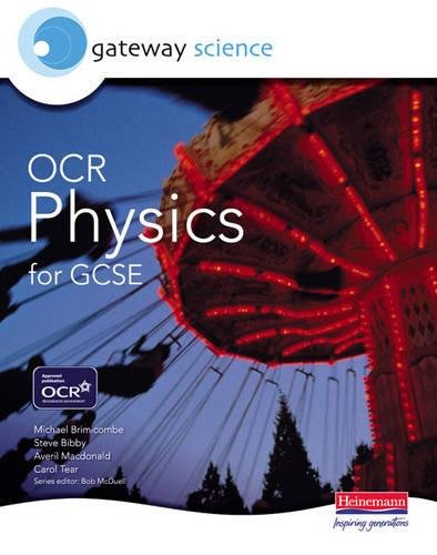 Gateway Science: OCR Science for GCSE: Physics Student Book By Edited by Michael Brimicombe