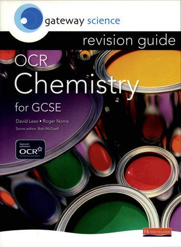 Gateway Science: OCR GCSE Chemistry Revision Guide By Roger Norris