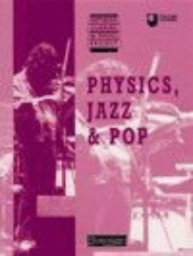Supported Learning in Physics Project: Physics, Jazand Pop By Mike Bethel