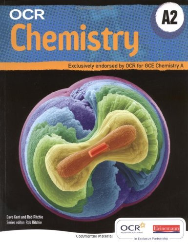 OCR A2 Chemistry A Student Book and Exam Cafe CD by Dave Gent