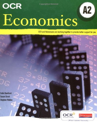 OCR A Level Economics Student Book (A2) By S.J. Grant