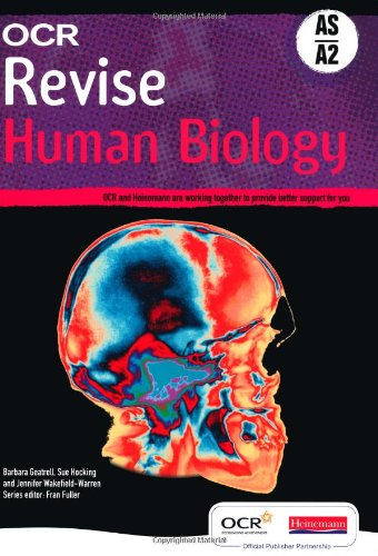 OCR A Level Human Biology AS & A2 Revision Guide By Barbara Geatrell