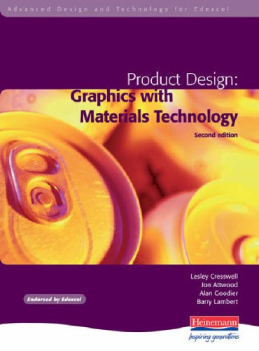 Advanced D&T for Edexcel Product Design: Graphics with Materials Technology, By Lesley Cresswell