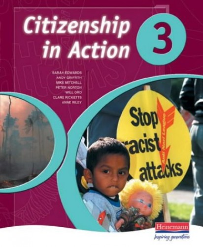 Citizenship in Action Book 3 By Edited by Sarah Edwards