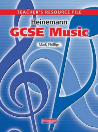 GCSE Music Teacher's Resource File By Mark Phillips
