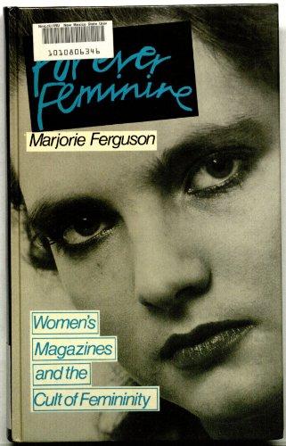 Forever Feminine By Marjorie Ferguson