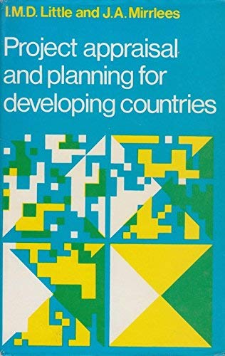 Project Appraisal and Planning for Developing Countries By I. M. D. Little