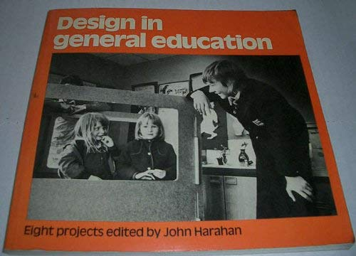 Design in General Education By Edited by John Harahan