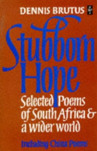 Stubborn Hope By Dennis Brutus