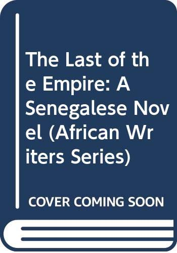 The Last of the Empire By Sembene Ousmane