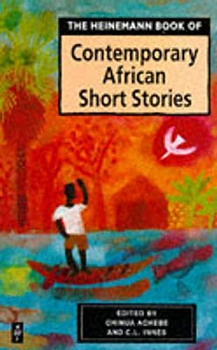 Heinemann Book of Contemporary African Short Stories By Edited by Chinua Achebe