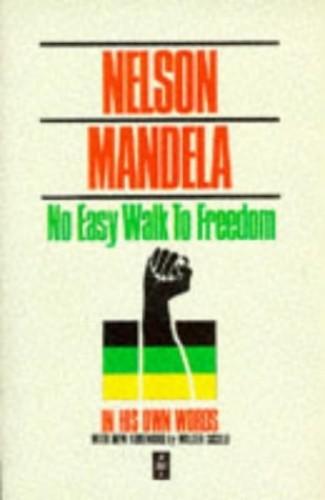 No Easy Walk to Freedom By Nelson Mandela