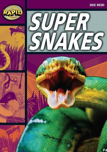 Rapid Reading: Super Snakes (Stage 1, Level 1A) By Dee Reid