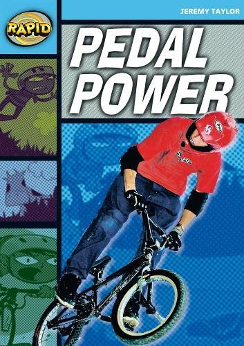 Rapid Reading: Pedal Power (Stage 2, Level 2A) By Jeremy Taylor