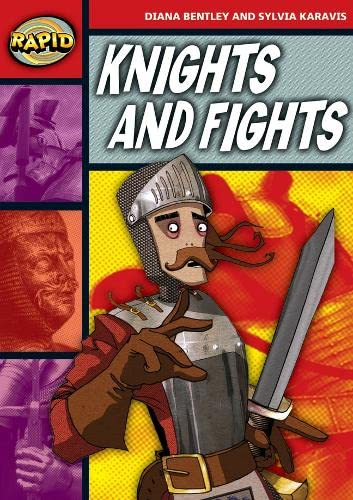 Rapid Reading: Knights and Fights (Stage 2, Level 2B) By Sylvia Karavis