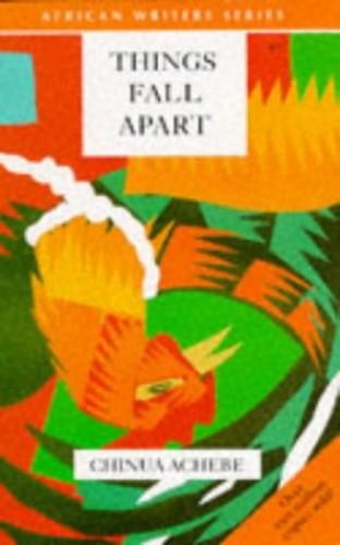 Things Fall Apart Things Fall Apart By Chinua Achebe